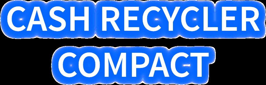 Logo Cash Recycler Compact
