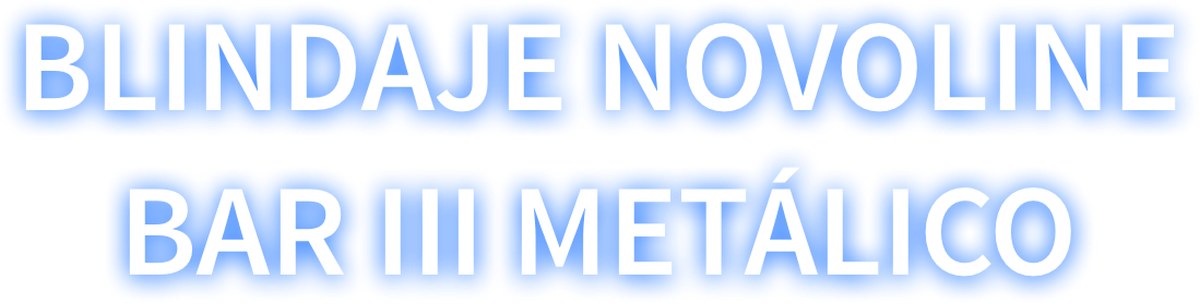 Blindaje Novoline Bar III metálico